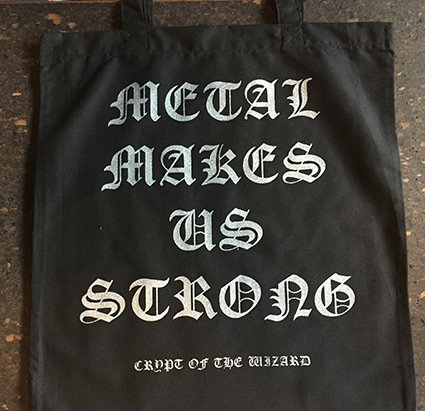 Tote Bag - Metal Makes Us Strong