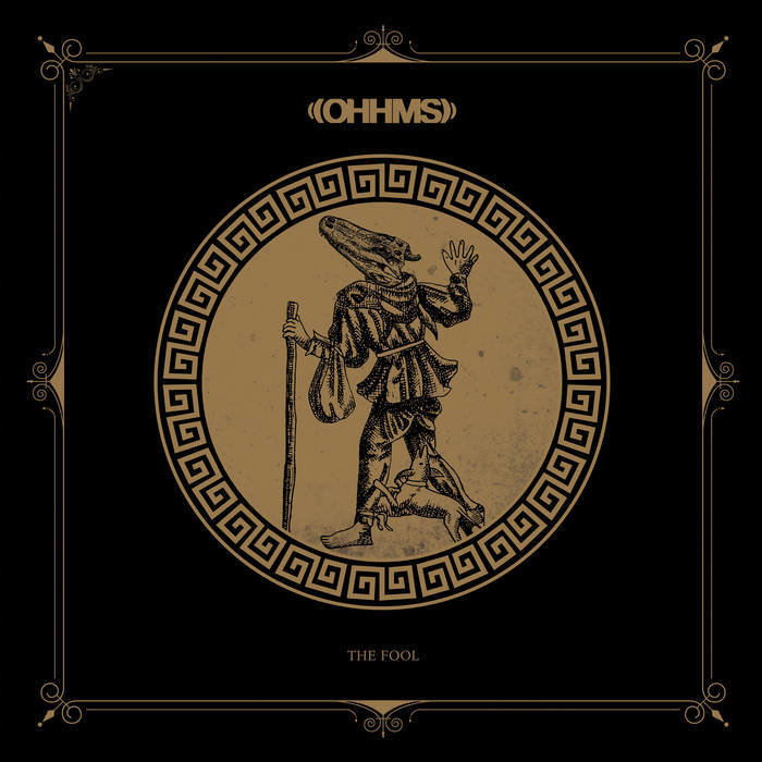 OHHMS – The Fool