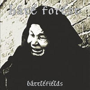 Hate Forest - Battlefields