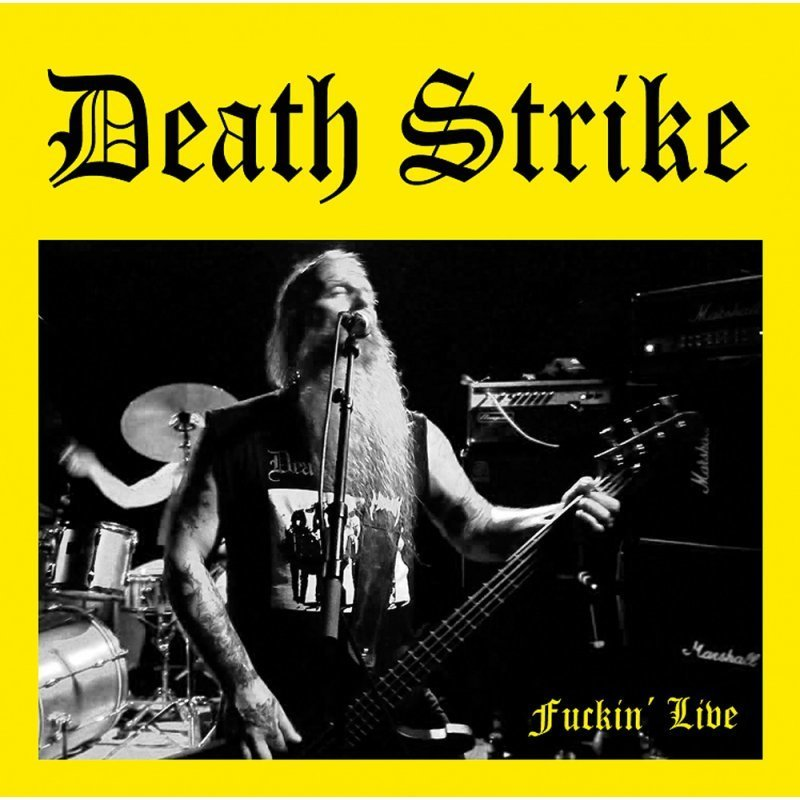 Death Strike - Fuckin' Live