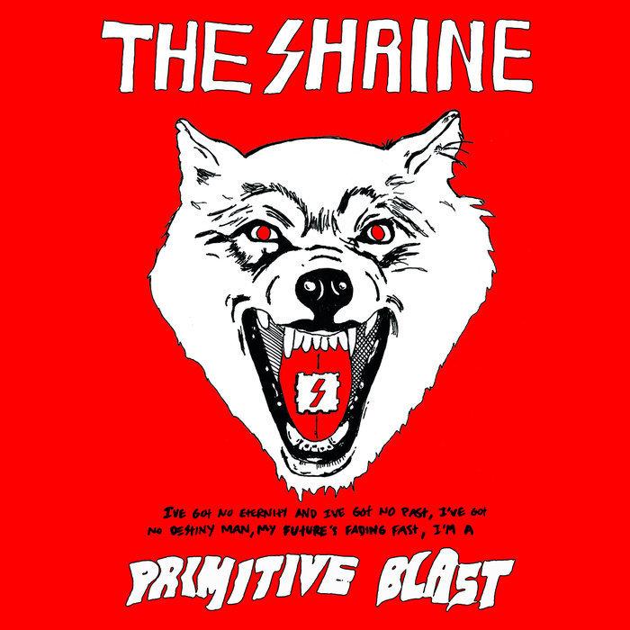 Shrine, The - Primitive Blast