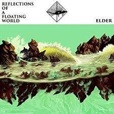 Elder - Reflections of a Floating World