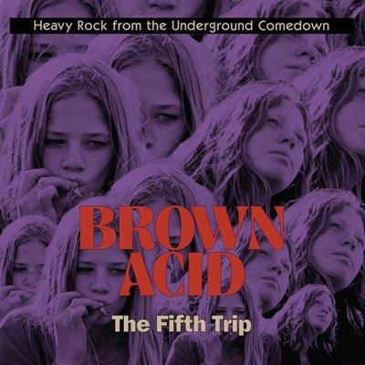 Brown Acid - The Fifth Trip