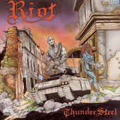Riot - Thunder Steel