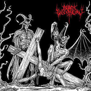 Black Witchery ‎– Desecration Of The Holy Kingdom