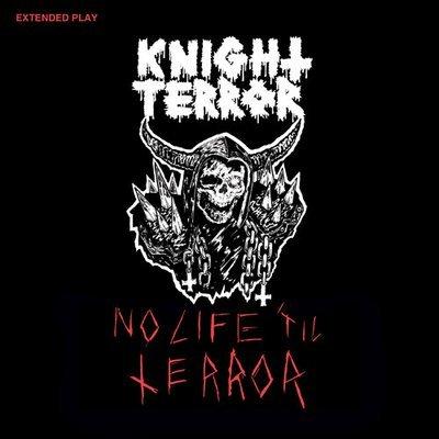 Knight Terror - No Life 'Til Terror, 7
