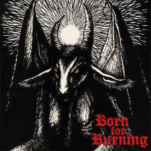 Born For Burning - Born For Burning