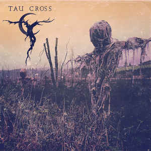 Tau Cross - Tau Cross