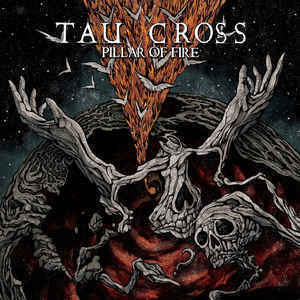Tau Cross - Pillas of Fire