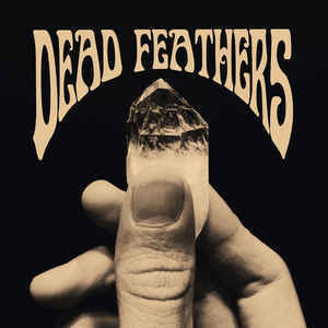 Dead Feathers - Dead Feathers