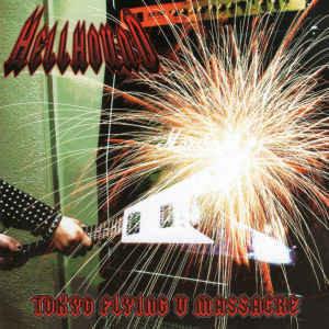 Hellhound - Tokyo Flying V Massacre