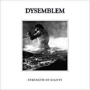 Dysemblem - Strength of Giants