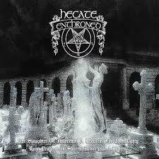 Hecate Enthroned - The Slaughter of Innocence, a Requiem for the Mighty Album