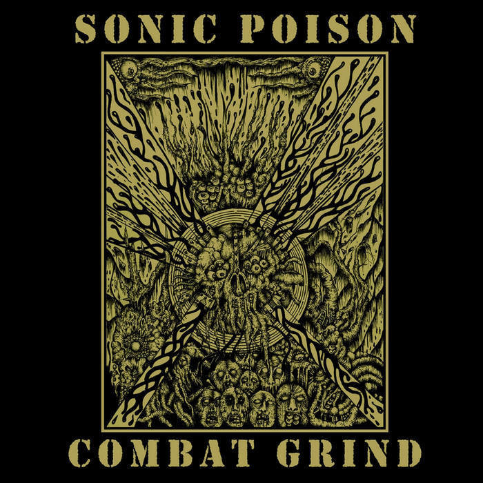 Sonic Posion - Combat Grind, 7""