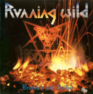 Running Wild - Branded and Exiled