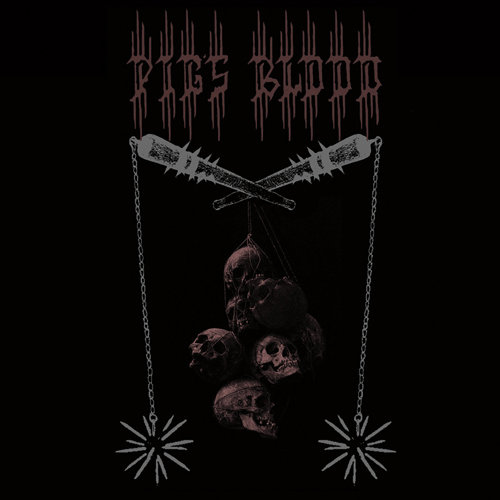 Pigs Blood - Pigs Blood