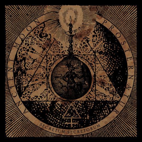Ancient Moon / Prosternatur - Secretum Secretorum -Split
