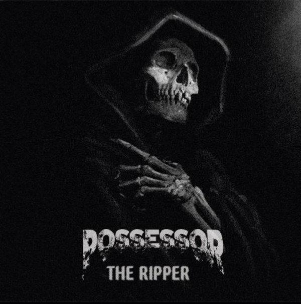 Possessor - The Ripper