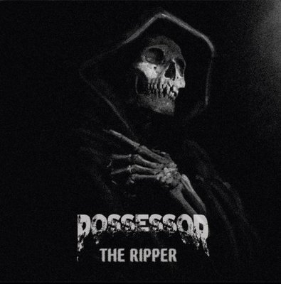 Possessor - The Ripper