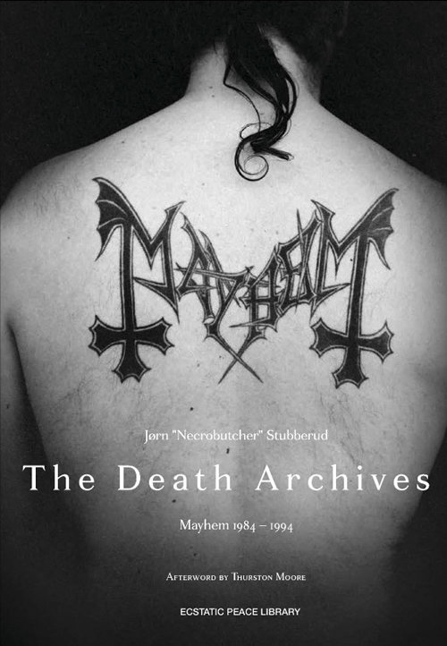 The Death Archives: Mayhem 1984-94 - Signed by Necrobutcher