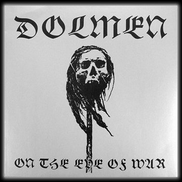 Dolmen – On The Eve Of War