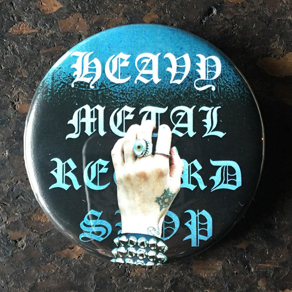 Pin (58mm) - Heavy Metal Record Shop