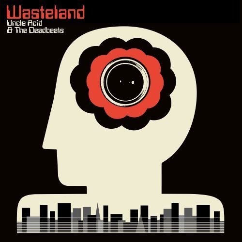 Uncle Acid and the Deadbeats - Wasteland