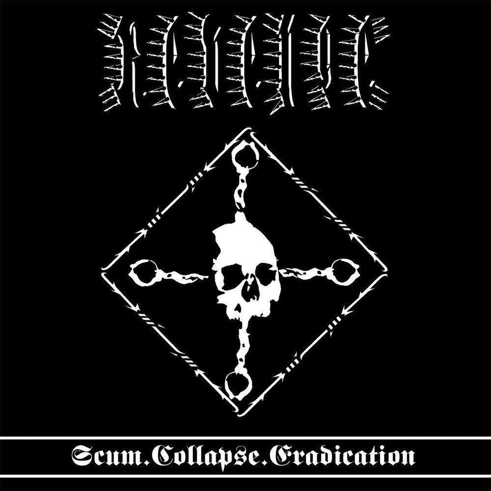 Revenge – Scum.Collapse.Eradication