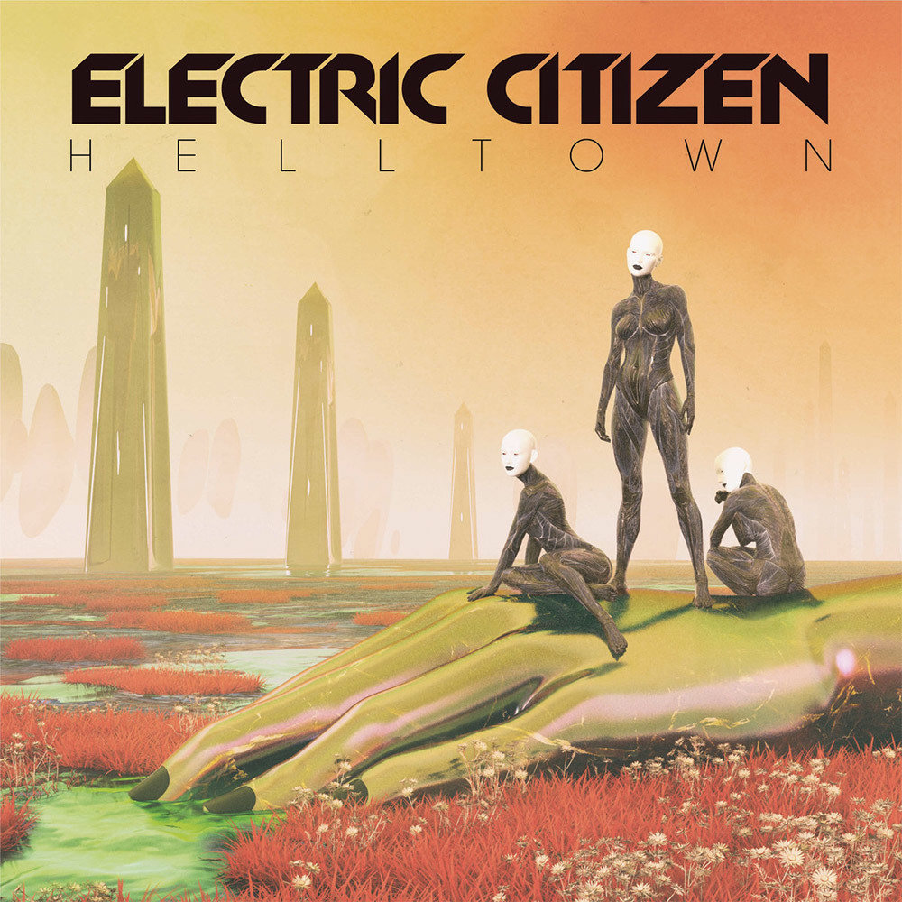 Electric Citizen - Helltown