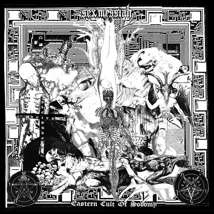 Sex Messiah - Eastern Cult of Sodomy