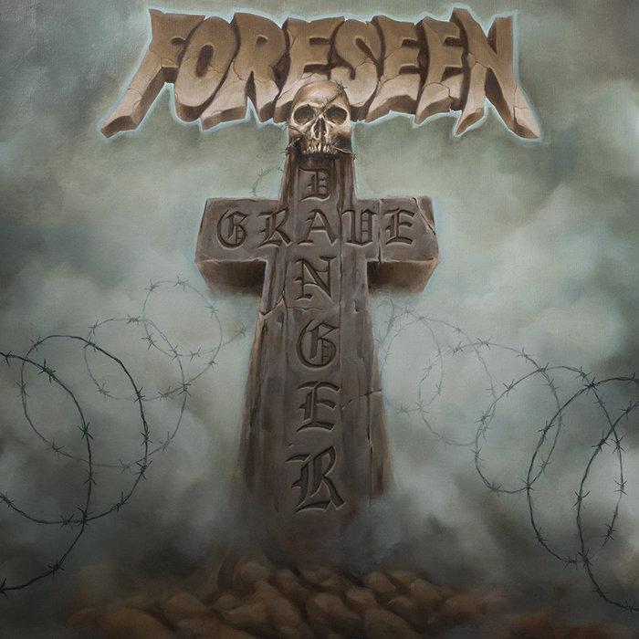 Foreseen - Grave Danger