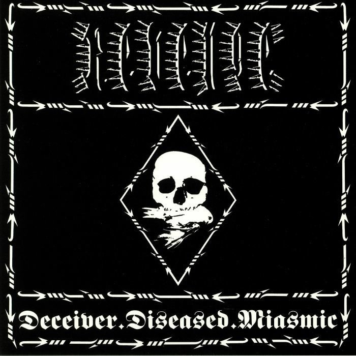Revenge - Deceiver​.​Diseased​.​Miasmic