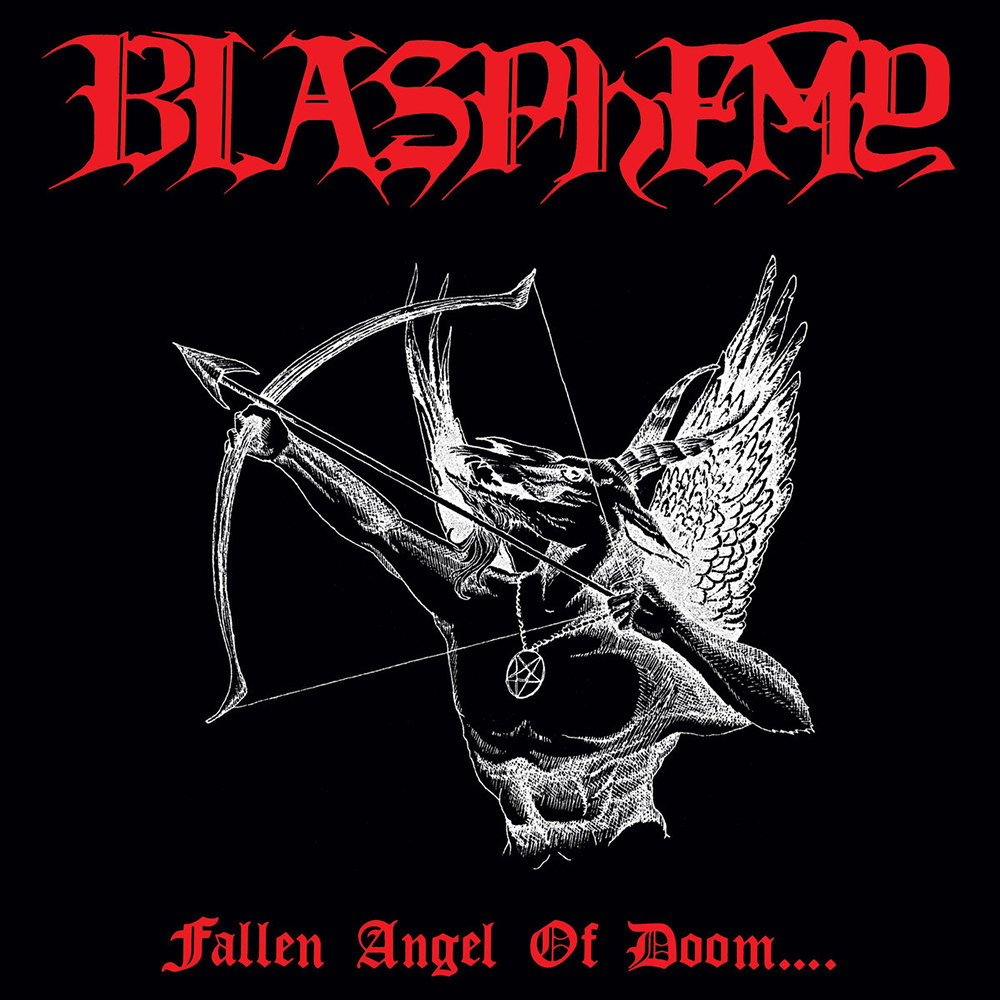 Blasphemy - Fallen Angel of Doom...