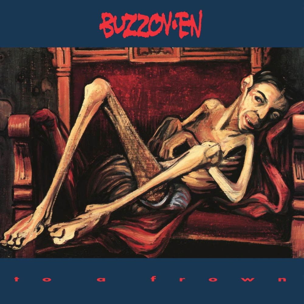 Buzzoven - To a Frown