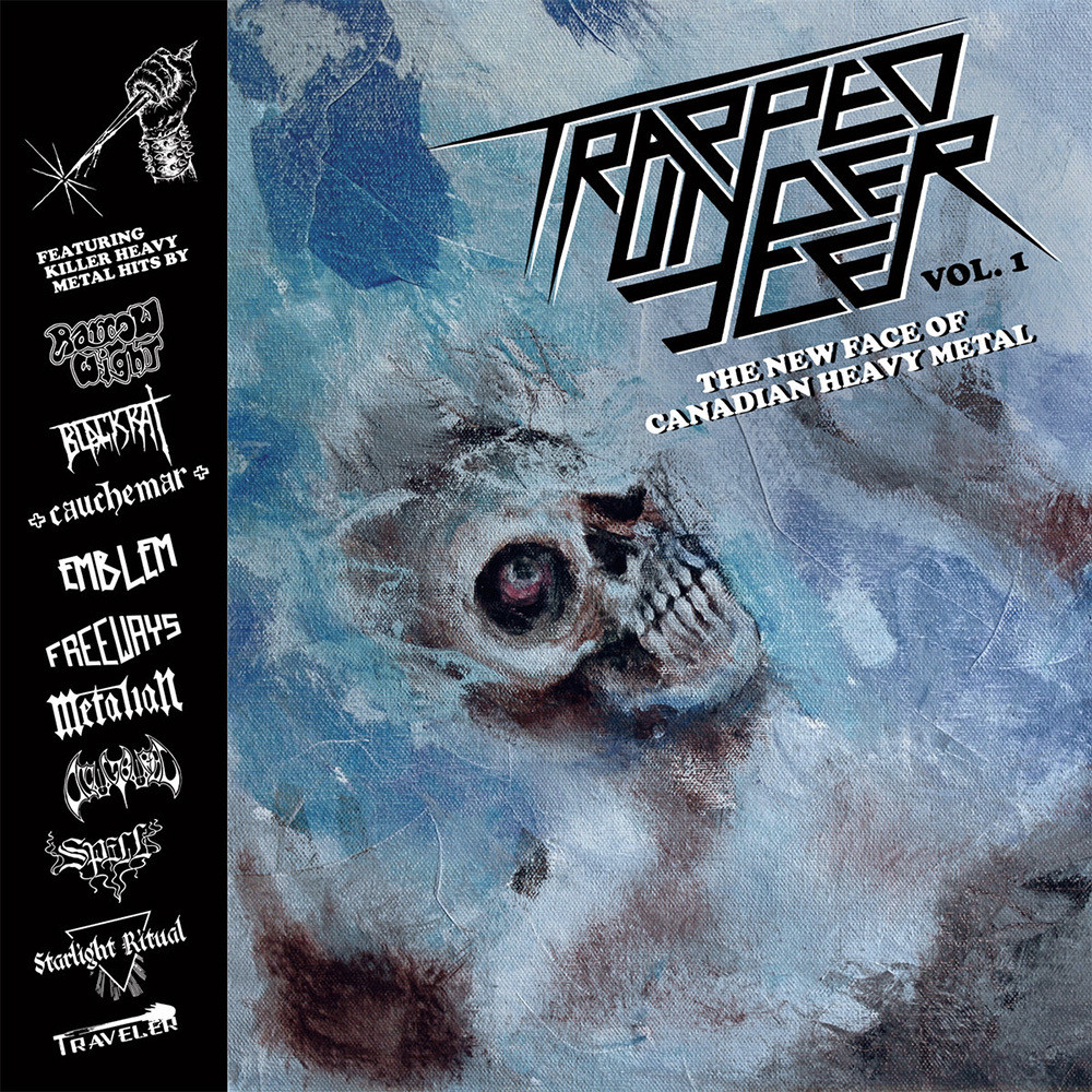 Trapped Under Ice Vol. 1 - The New Face of Canadian Heavy Metal
