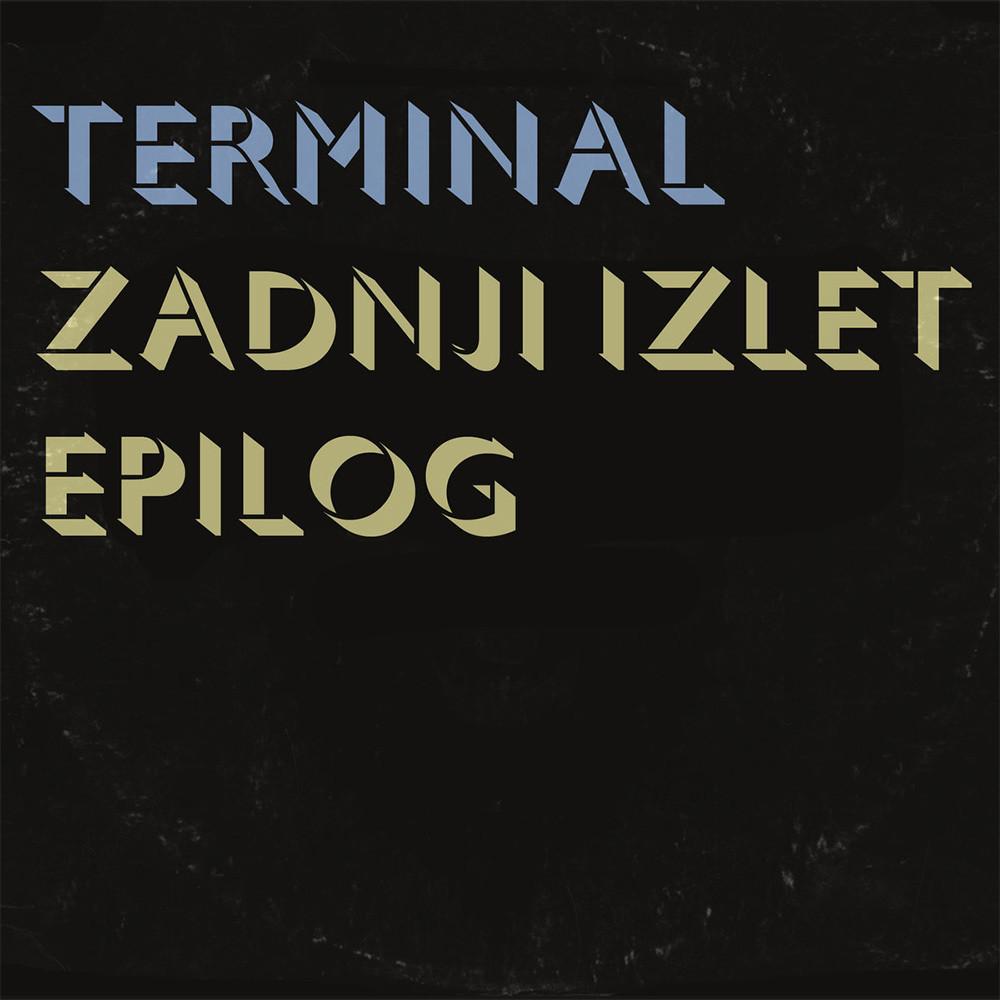 Terminal - Zadnji iIzlet