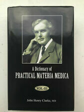Dictionary of practical Materia Medica*