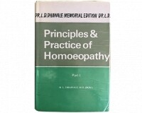 Principles & Practice of Homoeopathy (Part 1)