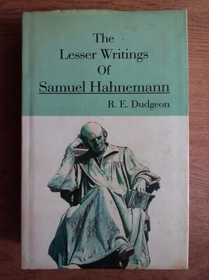 The Lesser Writings of Samuel Hahnemann*