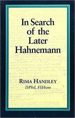 In search of the later Hahnemann*