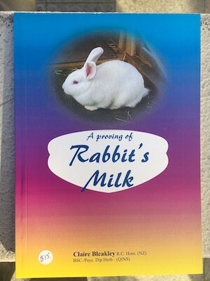 A Proving of Rabbit's Milk*