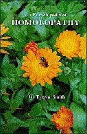 An Encyclopedia of Homoeopathy
