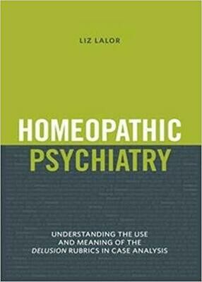 Homeopathic Psychiatry*