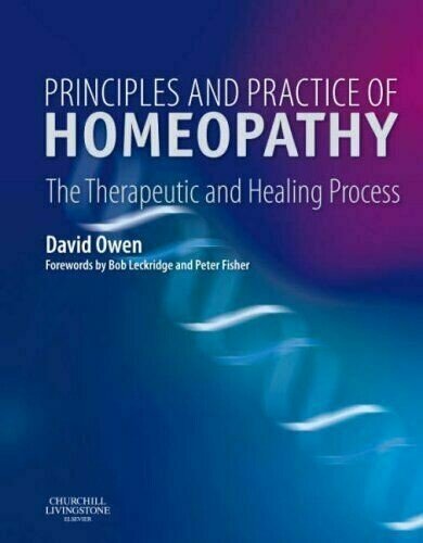 Principles and practice of homeopathy: therapeutic and healing process