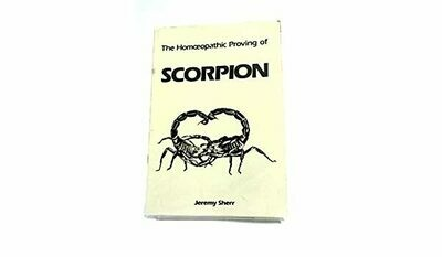 The Homeopathic Proving Of Scorpion