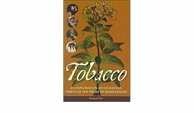 Tobacco. An Exploration of its Nature through the prism of Homeopathy.