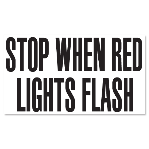 Stop When Red Lights Flash