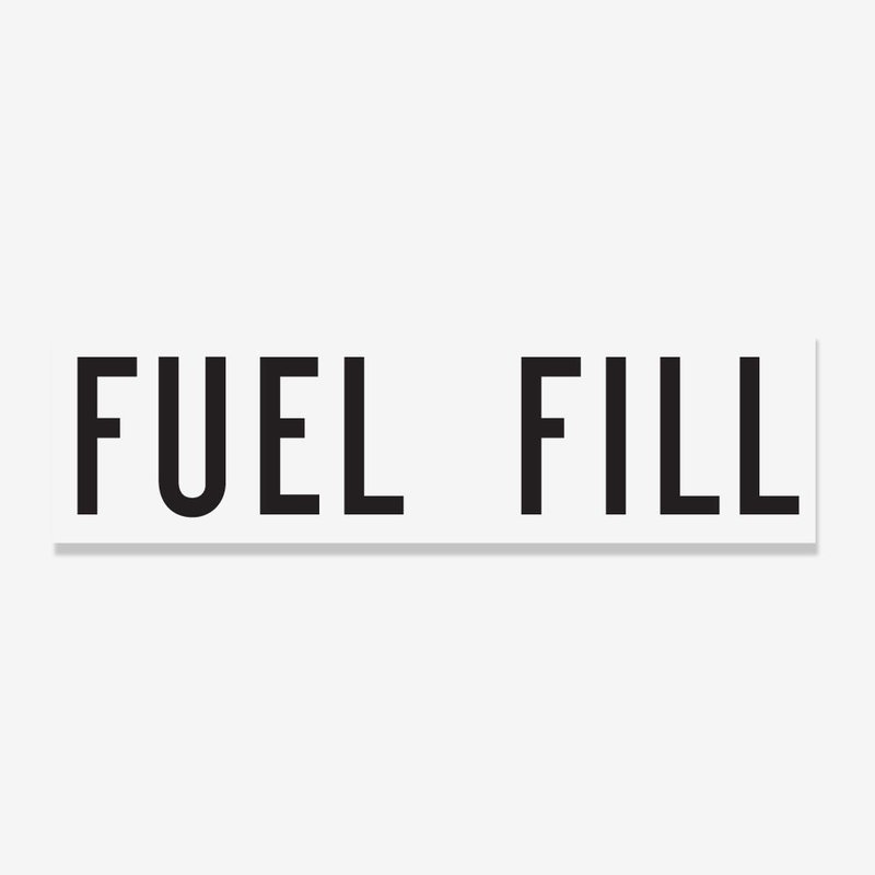 Fuel Fill- 1 inch lettering