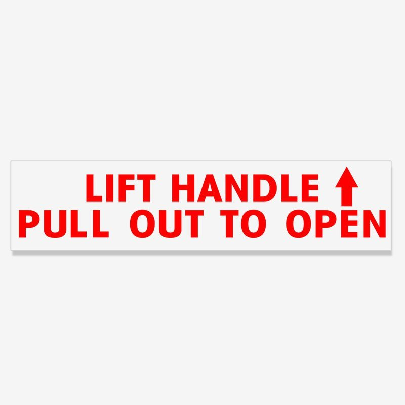 Lift Handle Pull Out To Open - Red Lettering on Clear Vinyl