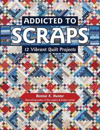 Addicted To Scraps Bonnie Hunter